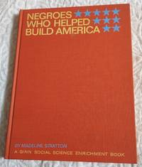 image of NEGROES WHO HELPED BUILD AMERICA