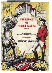 The Revolt of French Canada 1800 - 1835