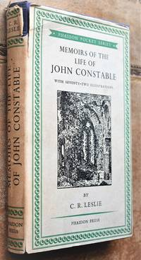 MEMOIRS OF THE LIFE OF JOHN CONSTABLE Composed Chiefly Of His Letters
