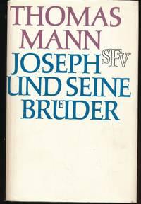 Joseph und seine Bruder;alle vier Teile in einem Band