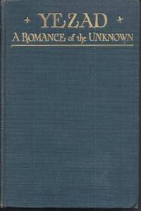YEZAD A Romance of The Unknown