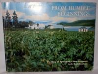 From Humble Beginnings; The Story of Agriculture in New Brunswick