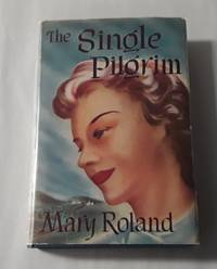 image of The Single Pilgrim (First Edition with Dust Jacket)