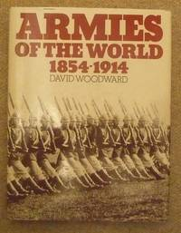Armies of the World 1854-1914