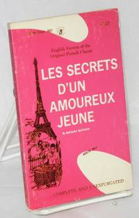 Les secrets d'un amoureux jeune [English version of the original French classic]