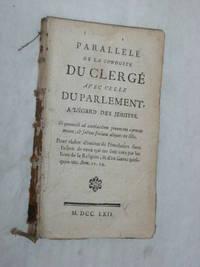PARALLÈLE de la Conduite du Clergé avec celle du Parlement, à...