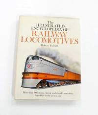 image of The Illustrated Encyclopedia of Railway Locomotives