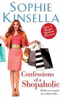 Confessions of a Shopaholic by Sophie Kinsella - 2009