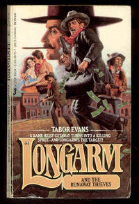 #94 LONGARM and the Runaway Thieves
