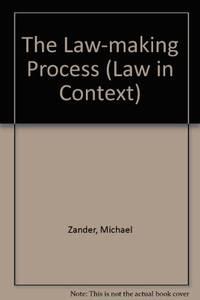 The Law-making Process (Law in Context)
