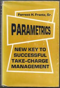 Parametrics.  New Key to Successful Take-Charge Management