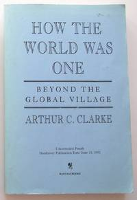 image of How the World Was One (Publisher's uncorrected proof copy)