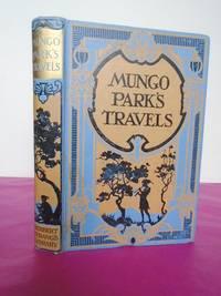 MUNGO PARK'S TRAVELS [ HERBERT STRANG'S LIBRARY]