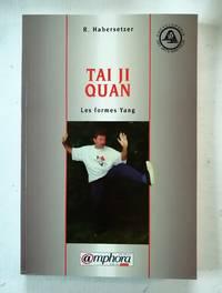 image of Tai Ji Quan. Les formes Yang