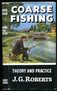 Coarse Fishing: [How to Catch Them Series] by Roberts, J. G. [General Editor Kenneth Mansfield] - 1962