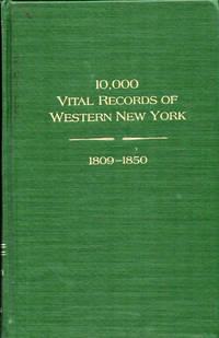 10,000 Vital Records of Western New York, 1809-1850