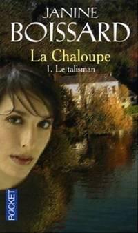 Le Talisman (La Chaloupe, Tome 1)
