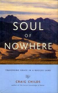 Soul of Nowhere; Traversing Grace in a Rugged Land
