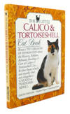 The Little Calico and Tortoiseshell Cat Book