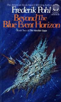 Beyond the Blue Event Horizon(The Heechee Saga #2)
