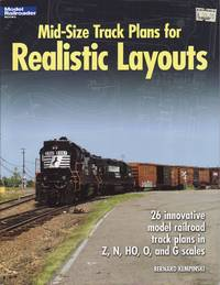 image of Model Railroader Books: Mid-Size Track Plans for Realistic Layouts