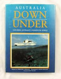 Australia Down Under.  Exploring Australia's Underwater World