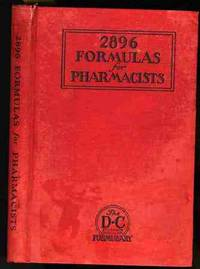 2896 FORMULAS FOR PHARMACISTS. THE D-C DRUGGISTS CIRCULAR FORMULARY