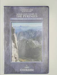 image of Walks and Climbs in the Pyrenees (Cicerone Guide) Kev Reynolds
