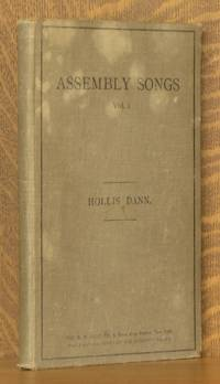 ASSEMBLY SONGS VOL. 1 FOR SCHOOL, COLLEGE AND CHORAL SOCIETIES