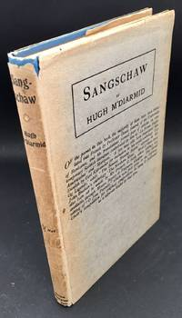 Sangschaw ( Inscribed and Signed By The Author To Literary Critic Douglas Sealy)