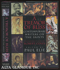 A TREMOR OF BLISS; Contemporary Writers on the Saints