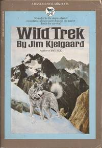 image of Wild Trek; A Saga of Courage and Survival