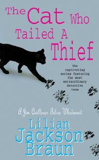 The Cat Who Tailed a Thief The Cat Who Mysteries  Book 19: An utterly delightful feline mystery for cat lovers everywhere