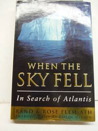 When the Sky Fell In Search of Atlantis by Flem Ath, Rand - 1995-07-10