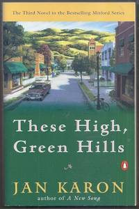 image of These High, Green Hills.  The Third Novel in the Bestselling Mitford Series