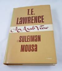 T.E. Lawrence - An Arab View