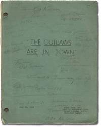 The Desperados are in Town [The Outlaws are in Town] (Original screenplay for the 1956 film)