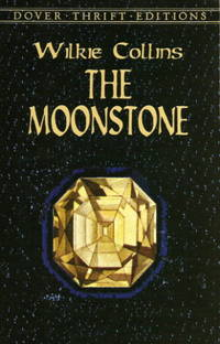THE MOONSTONE  ( Dover Thrift Edition)