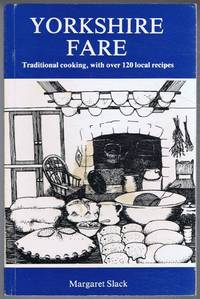 image of Yorkshire Fare. Traditional cooking, with over 120 local recipes