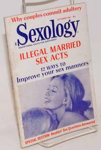 Sexology: educational facts for everybody; vol. 36, #3, October 1969; Illegal married sex acts