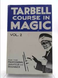 image of The Tarbell course in magic: Volume 2 (lessons 20 to 33)