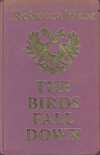 image of The Birds Fall Down by West, Rebecca