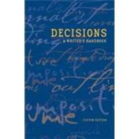 Decisions - A Writer's Handbook by Leonard Rosen - 2002-01-01
