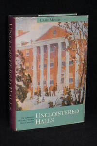 Uncloistered Halls; The Centennial History of Wichita State University