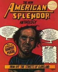 The New American Splendor Anthology : From Off the Streets of Cleveland