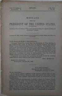 image of Message from the President of the United States, Transmitting A Letter of the Secretary of War and reports touching the Apache Indians at Governor's Island. 51st Congress, 1st Session. Ex. Doc. No. 35. Senate