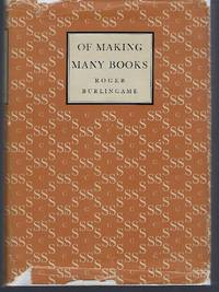 Of Making Many Books: A Hundred Years of Reading, Writing and Publishing