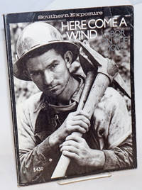 Here come a wind: Labor on the move; Special issue of Southern Exposure