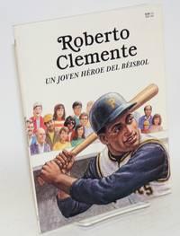 image of Roberto Clemente un joven héroe del bésbol