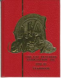 THE CAT FANCIERS' ASSOCIATION, INC. 1992-93 YEARBOOK (EVENTS OF 1991-92 SHOW SEASON)